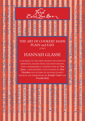 First Catch Your Hare The Art of Cookery Made Plain and Easy (1747) by Hannah Glasse