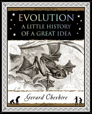 Evolution A Little History of a Great Idea by Gerard Cheshire