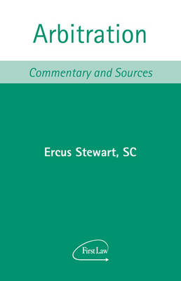Arbitration Commentary and Sources by Ercus Stewart