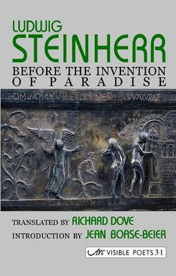 Before the Invention of Paradise by Ludwig Steinherr, Jean Boase-Beier