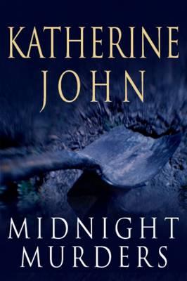 Midnight Murders by Katherine John