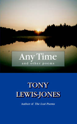 Any Time by Tony Lewis-Jones