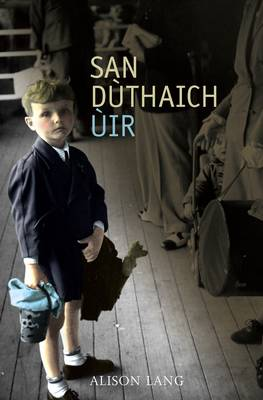 San Duthaich Uir by Alison Lang