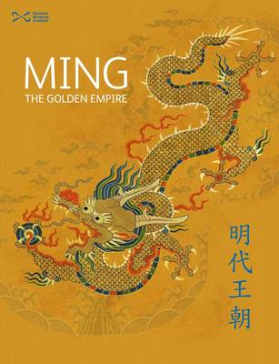 Ming The Golden Empire by Kevin McLoughlin