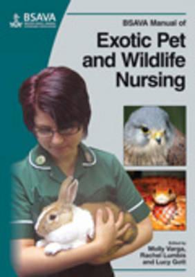 BSAVA Manual of Exotic Pet and Wildlife Nursing by Molly Varga
