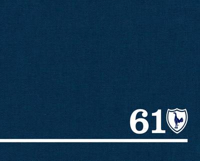 61 The Spurs Double by Doug Cheeseman, Martin Cloake, Adam Powley