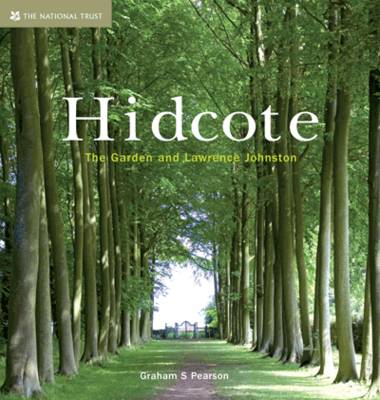 Hidcote The Garden and Lawrence Johnston by Graham S. Pearson, Anna Pavord