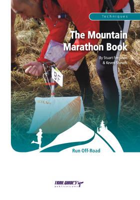 The Mountain Marathon Book by Stuart Ferguson, Keven Shevels