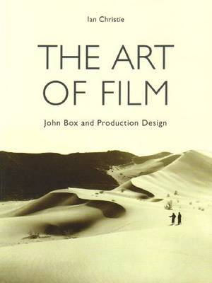 The Art of Film Jon Box and Production Design by Ian Christie
