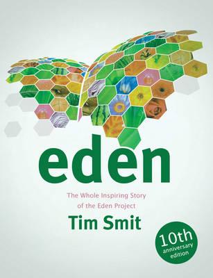 Eden by Tim Smit