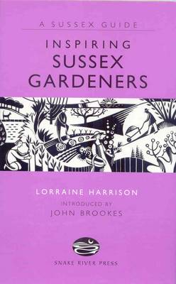 Inspiring Sussex Gardeners by Lorraine Harrison