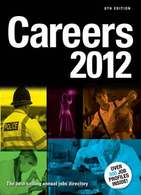 Careers 2012 The Best-selling Annual Jobs Directory by Trotman Education