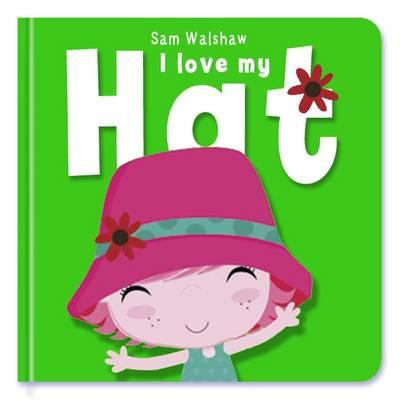 I Love My Hat by Stuart Trotter