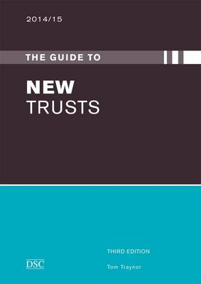 The Guide to New Trusts by Tom Traynor