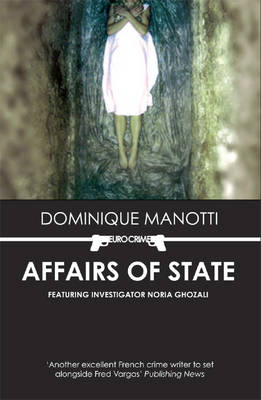 Affairs of State by Dominique Manotti
