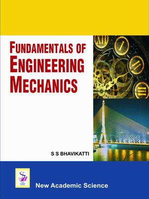 Fundamentals of Engineering Mechanics by S. S. Bhavikatti