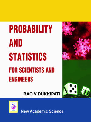 Probability and Statistics for Scientists and Engineers by Rao V. Dukkipati, Q