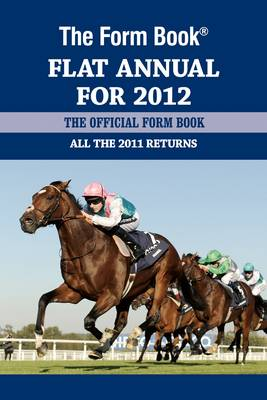 The Form Book Flat Annual for 2012 by Graham Dench