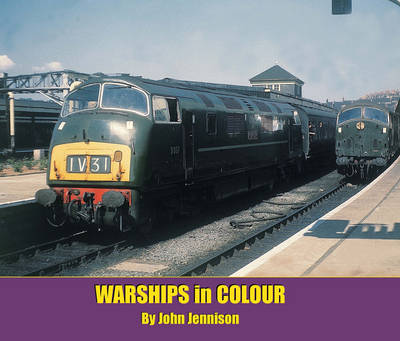 Warships in Colour by John Jennison