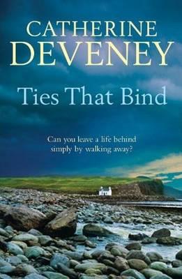 Ties That Bind by Catherine Deveney