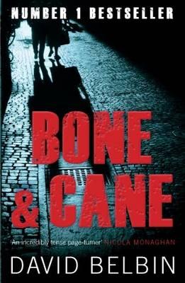 Bone and Cane by David Belbin