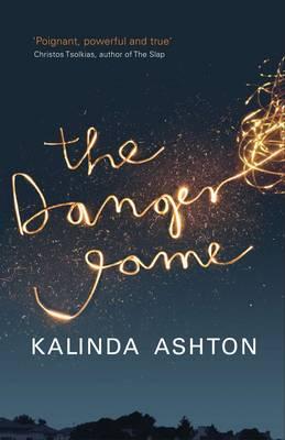 The Danger Game by Kalinda Ashton
