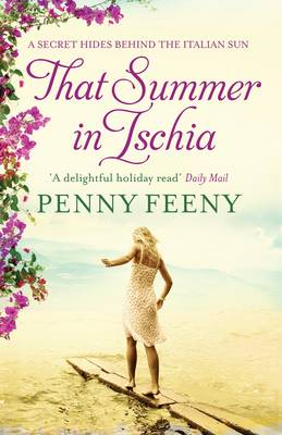 That Summer in Ischia by Penny Feeny