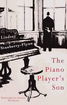 The Piano Player's Son by Lindsay Stanberry-Flynn