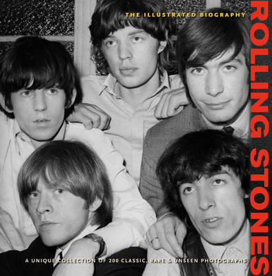 Rolling Stones The Illustrated Biography by Jane Benn