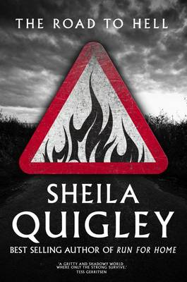 The Road to Hell by Sheila Quigley