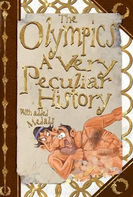 The Olympics A Very Peculiar History by David Arscott