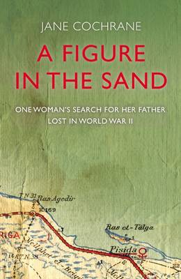 A Figure in the Sand by Jane Cochrane