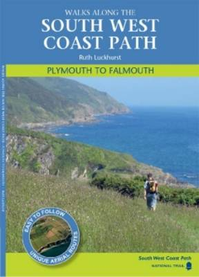 Plymouth to Falmouth Walks Along the South West Coastpath by Ruth Luckhurst