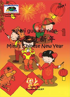 Mimi's Chinese New Year by Helen Wu