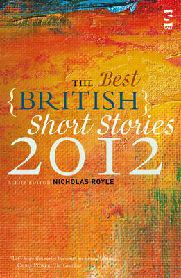 The Best British Short Stories by Nicholas Royle