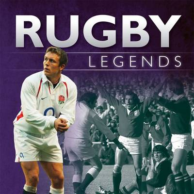 Little Book of Rugby Legends by Paul Morgan, Alex Mead