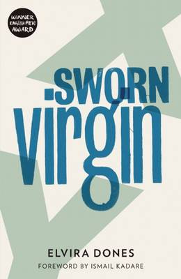 Sworn Virgin by Elvira Dones, Clarissa Botsford