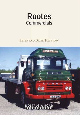 Rootes Commercials by Peter Henshaw, David Henshaw