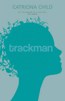 Trackman by Catriona Child