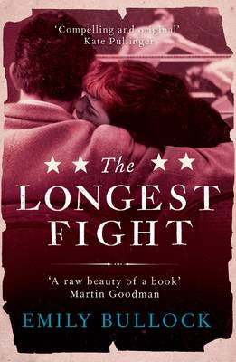 The Longest Fight by Emily Bullock