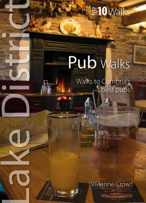Pub Walks Walks to Cumbria's Best Pubs by Vivienne Crow