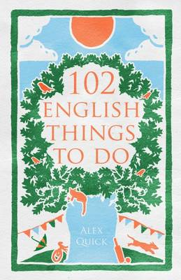 102 English Things to Do by Alex Quick