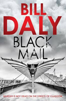 Black Mail by Bill Daly