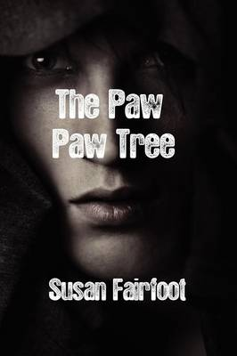 The Paw Paw Tree by Susan Fairfoot