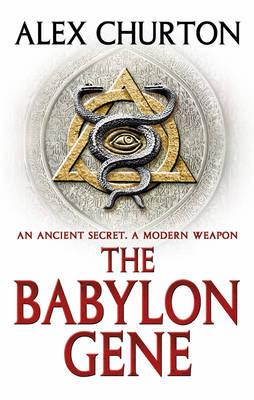 The Babylon Gene by Alex Churton