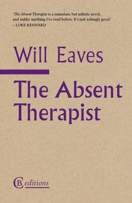 The Absent Therapist by Will Eaves