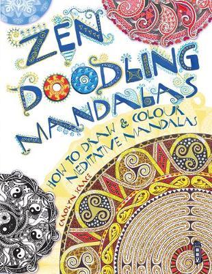 Zen Doodle Mandala by Carolyn Scrace