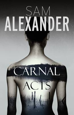Carnal Acts by Sam Alexander