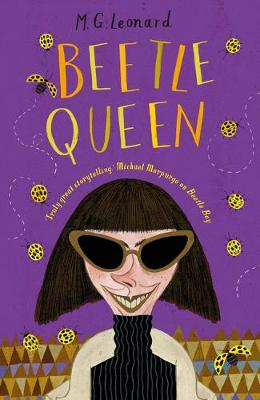 Beetle Queen by M.G. Leonard