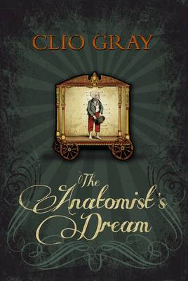The Anatomist's Dream by Clio Gray